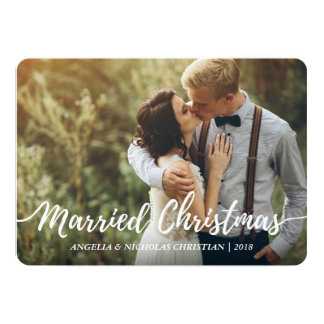 Chic Newlyweds Married Christmas Typography Photo 13 Cm X 18 Cm Invitation Card