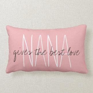 "CHIC PILLOW_""NANA...gives the best love.."" Lumbar Cushion"