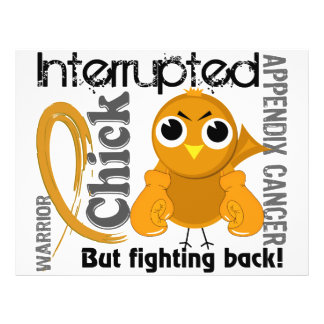 Chick Interrupted 3 Appendix Cancer Personalized Flyer