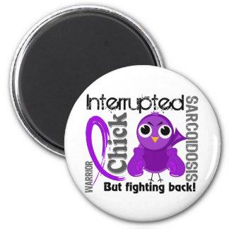 Chick Interrupted 3 Sarcoidosis 6 Cm Round Magnet