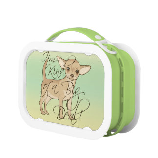 Chihuahua I'm Kind of a Big Deal Lunch Box