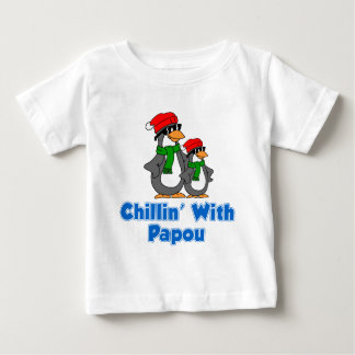 Chillin With Papou Baby T-Shirt