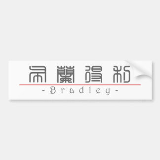 Chinese name for Bradley 20482_0.pdf Bumper Sticker