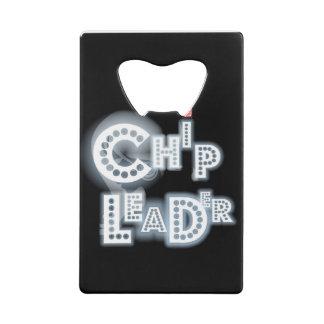 Chip Leader® Credit Card bottle opener