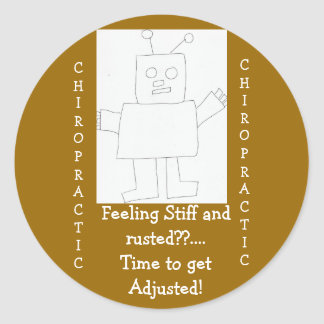chiropractic Feeling Rusted?! Round Sticker