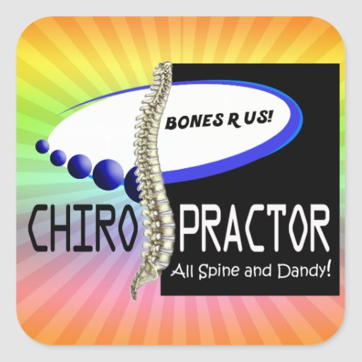 CHIROPRACTOR - ALL SPINE AND DANDY - BONES R US SQUARE STICKERS
