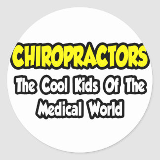 Chiropractors...Cool Kids of Medical World Round Stickers