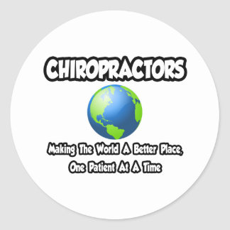 Chiropractors...Making the World a Better Place Sticker