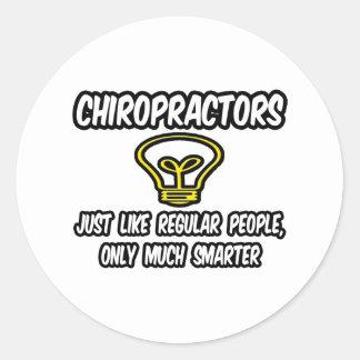 Chiropractors...Regular People, Only Smarter Stickers