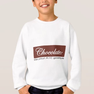 Chocolate - Kiss your A1C Good-bye Sweatshirt
