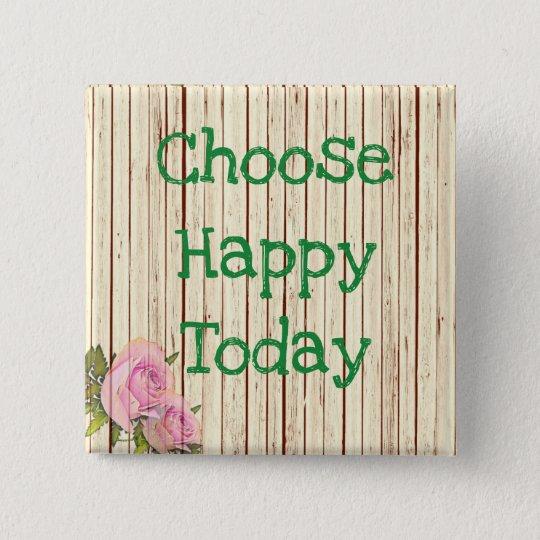 Choose Happy Positive Quote Simple Button