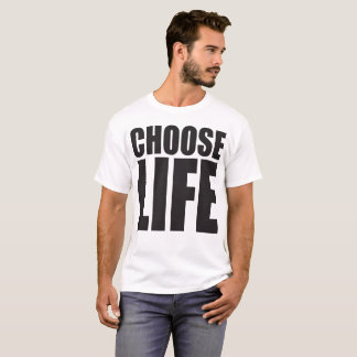Choose Life Large Print shirt