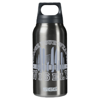 Choose Your Weapon custom Insulated Water Bottle