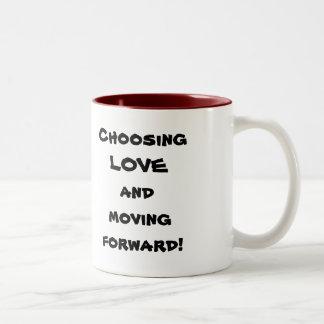 Choosing LOVE and moving forward!, MyChoice! Mugs