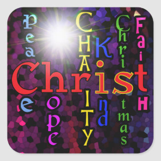 Christ is Christmas square sticker