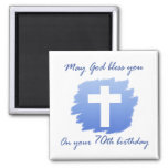 Christian 70th Birthday Gifts Magnet