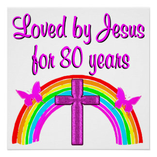 CHRISTIAN 80TH BIRTHDAY RAINBOW DESIGN POSTER
