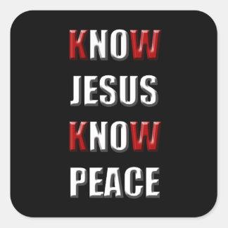 Christianity Know Jesus Know Peace Square Sticker