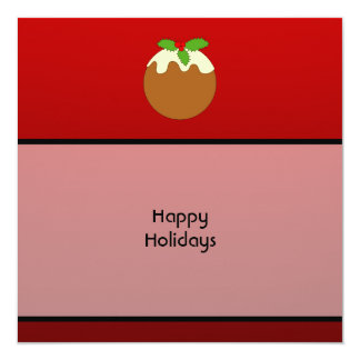 Christmas Pudding. Happy Holidays. On Red 13 Cm X 13 Cm Square Invitation Card
