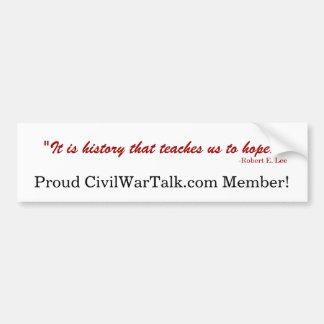 CivilWarTalk proud member bumper sticker Car Bumper Sticker