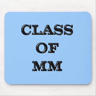 Class of 2000 mouse pad
