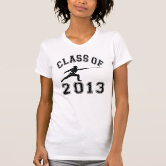 Class Of 2013 Fencing Shirt