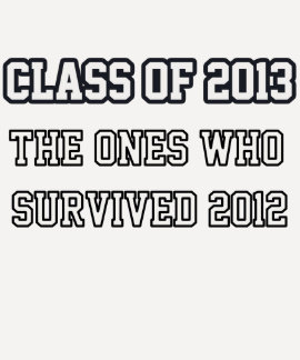 Class Of 2013 T- Shirt