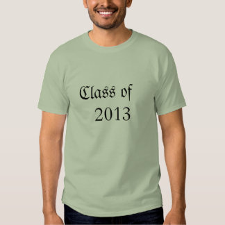 Class of 2013 tee shirts
