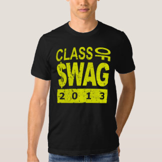 Class Of $WAG 2013 Tshirt