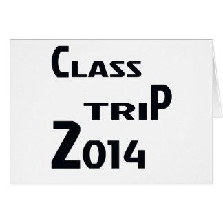 Class Trip 2014 Card