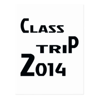 Class Trip 2014 Postcard