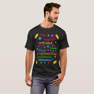Classes of classified info funny elegant T-Shirt