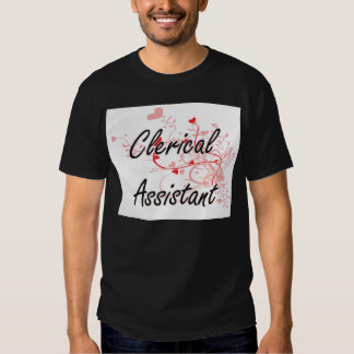 Clerical Assistant Artistic Job Design with Hearts Tees
