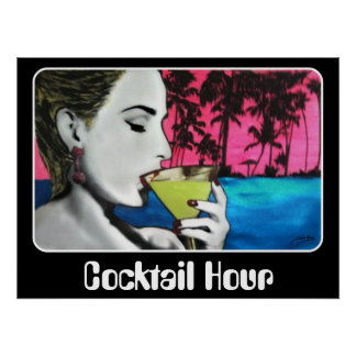 """""""Cocktail Hour"""" on a Poster"""