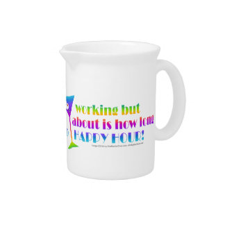 Cocktail Pitcher - How Long to Happy Hour