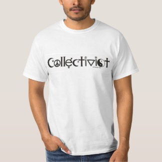 Coexist Collectivist Tee. Tell 'em what they are T-Shirt