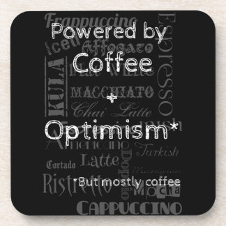 Coffee and Optimism Beverage Coaster