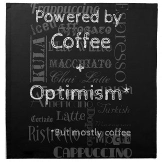 Coffee and Optimism Printed Napkin