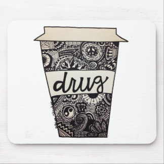 """""""Coffee Is My Drug"""" Design Mouse Pad"""