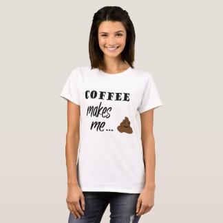 Coffee makes me poop word art t-shirt