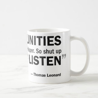 Coffee mug - 'Opportunities don't knock...'