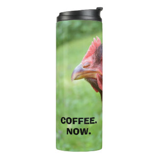COFFEE. NOW. Red Chicken Coffee Tumbler