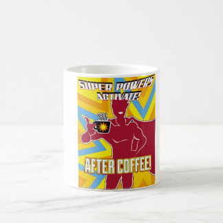 Coffee powers activate! coffee mug