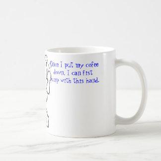 Coffee prohibits fist pump. basic white mug