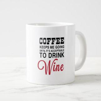Coffee Until Wine Jumbo Mug