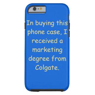 Colgate Love Tough iPhone 6 Case