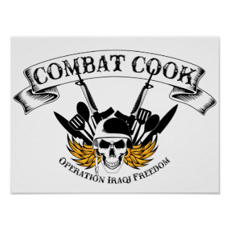 Combat Cook - OIF Posters