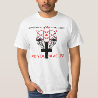 Combine science and religion. tees