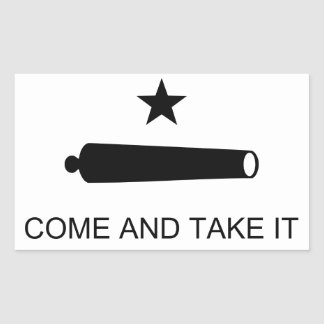 Come and Take It Rectangular Sticker