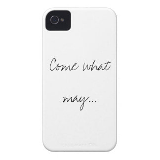 """""""Come what may.."""" black and white iphone case"""